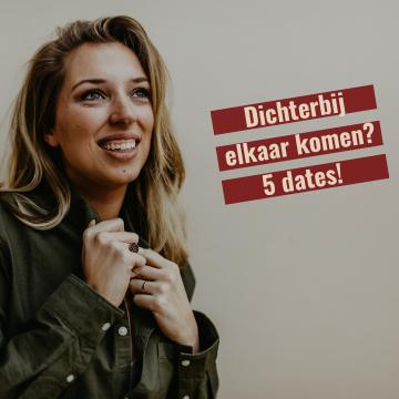5 dates om weer dichterbij elkaar te komen