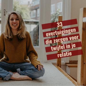 33 overtuigingen die zorgen voor twijfel in je relatie