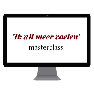 Masterclass – ik wil meer voelen